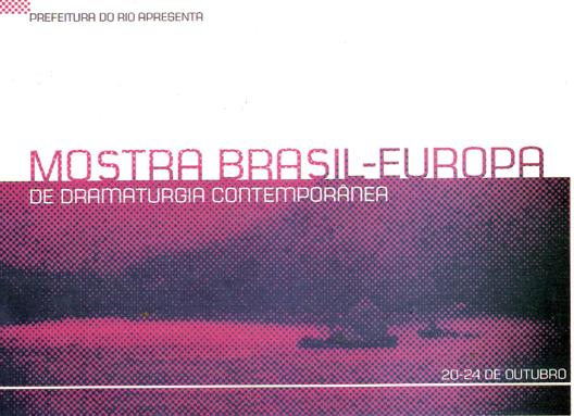 Mostra Brasil Europa de Dramaturgia Contemporânea