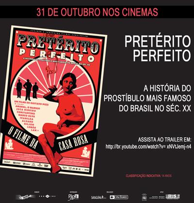 PRETERITO PERFEITO - O filme da Casa Rosa